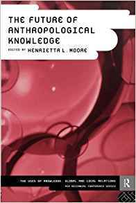 Future Of Anthro Knowledge